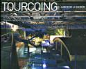 Tourcoing - L'audace de la discrète. Hevé Leroy, Jean-Pierre Duplan et Eric Le Brun
