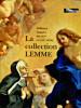 La collection Lemme - Tableaux romains des XVIIe et XVIIIe siècles. Loire, Stéphane (dir.)
