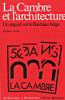 La Cambre et l'architecture - Un regard sur le Bauhaus belge. Aron, Jacques