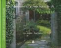 Jardins et coins secrets de Namur. Eric Borgers et Paul Dulieu