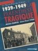 Le Nord-Pas-de-Calais 1939-1945 Parenthèse tragique. Michel Marcq et Jean-Paul Visse