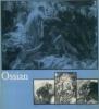 Ossian. Werner Hofmann et Michel Laclotte (dir.)