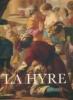 Laurent de La Hyre 1606-1656 L'homme et l'œuvre. Jacques Thuillier et Pierre Rosenberg