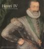 Henri IV et la reconstruction du royaume. Jean-Daniel Pariset et Patrick Dupont