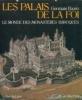 Les Palais de la Foi - Le monde des monastères baroquesAutriche, Allemagne et Suisse - Belgique - Russie orthodoxe. Bazin, Germain