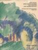 Erich Heckel, Ernst Ludwig Kirchner, Max Pechstein, Karl Schmidt-RottluffArbeiten der Sommermonate 1908-1914. Eggeling, Ute