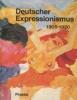 Deutscher Expressionismus 1905-1920. Vogt, Paul (dir.)