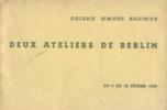 Deux ateliers de Berlin - Fritz Cremer - Arno Mohr et leurs élèves. Joly, Pierre (préf.)