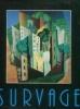 Survage - Les années héroïques. Abadie, Daniel (dir.)