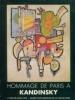 Hommage de Paris à kandinsky - La conquête de l'abstraction - L'époque parisienne. Berne-Joffroy, André