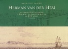 Herman van der Hem (1619-1649) un dessinateur hollandais à Bordeaux et dans le Bordelais au XVIIe siècle - Volume 2. Demont, Emmanuelle et Favreau, ...