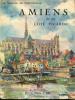 Amiens et la côte picarde. Mabille de Poncheville, André