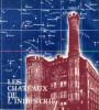 Les châteaux de l'industrie - recherches sur l'architecture de la région lilloise de 1830 à 1930, tome II. Grenier, Lise et Wieser-Benedetti, Hans