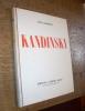 Kandinsky. GROHMANN (Will)