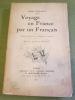 Voyage en France par un français. Publié d'après le manuscrit indédit. Préface de Louis Loviot. VERLAINE (Paul)