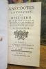 Anecdotes Littéraires, ou Histoire de ce qui est arrivé de plus singulier, & de plus intéressant aux Ecrivains François, depuis le renouvellement des ...