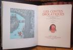 Les Contes Drolatiques. Colligez ez Abbayes de Touraine et mis en lumière par le sieur de Balzac pour l'esbattement des pantagruelistes et non ...