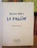 Le Fablier. PLEYNET, Marcelin, BERRY Philippe, Galerie Piltzer, Paris, 10 décembre 1998 - 27 février 1999