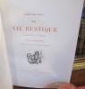 La Vie Rustique. THEURIET  (André)