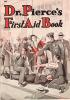 Dr. Pierce's First Aid Book.. PIERCE, Dr.