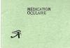 Mdication Oculaire (traitement occulaire sans douleur).. BURROUGH WELLCOME (manufacturer).