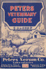 Peters Veterinary Guide. Animal serums, Biologics and Veterinary preparations, Surgical Instruments.. PETERS, W.G. . (manufacturers).