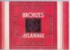 Appareillage Electrique: Bronzes d'Eclairage (catalogue) No 4.. COMPTOIR D'ELECTRICITE FRANCO-BELGE (manufacturer).