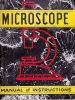 Exploring the World with the Microsocope.. RICHARDS, O.W. & A.C. GILBERT.