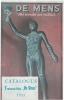 """Tentoonstelling """"De Mens"""" ingericht door de Provincie Antwerpen. Catalogus vermeerderd met 16 opstellen door de H.H. Professoren en Dokters in de ..."""
