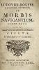 De Morbis Navigantium, Liber unus. Accedit Observatio de effectu extracti Cicutae Storkiana in Cancro. [Printer's device].. ROUPPE, Ludovic (Louis, ...