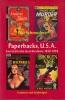 Paperbacks, U.S.A. Een Grafische Geschiedenis 1939-1959.. SCHREUDERS, Piet