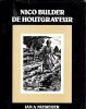 Nico Bulder de houtgraveur.. [BULDER, Nico, 1898-1962].-- NIEMEIJER, Jan A.