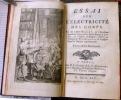 Essai sur L'lectricit des Corps.  Par M. labb Nollet, de lAcadmie royale des sciences, de la Socit royale de Londres, de lInstitut de Bologne, matre ...