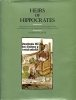 Heirs of Hippocrates. The Development of Medicine in a Catalogue of Historic Books in the Hardin Library for the Health Sciences, the University of ...