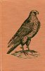 Bibliotheca Accipitraria. A Catalogue of Books Ancient & Modern Relating to Falconry. London: Quaritch, 1891. R. HARTING, James Edmund