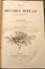 Trait de Botanique Medicale phanrogamique.. BAILLON, Henri Ernest (1827-1895).