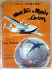 Mon Tour du Monde en Avion.. Castex (Louis).