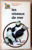 Les Oiseaux de Mer.. Saunders (D.).