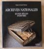 Archives Nationales. Quinze siècles d'histoire.. Favier (Jean et Lucie).
