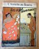 """L'Assiette au Beurre N°327 du 6 juillet 1907. """"Fausse Monnaie"""".. D'Ostoya."""