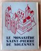 Le Monastère de Saint-Pierre de Solesme.. Collectif.