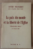 """La Paix du Monde et la Liberté de l'Eglise, """"Meminisse juvat"""". Lettre Encyclique du Pape Pie XII.. Pie XII."""