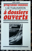 Programme Commun. L'Actualisation à Dossiers Ouverts.. Juquin (Pierre).