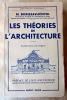 Les Théories de l'Architecture. Nouvelle édition avec 57 figures.. Borissavliévitch (M., Architecte, Docteur de l'Université de Paris...).
