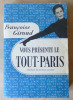 Françoise Giroux vous présente Le Tout-Paris. Préface de Marcel Achard.. Giroud (Françoise).