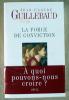 La Force de Conviction.. Guillebaud (Jean-Claude).