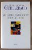 Le Commencement d'un Monde.. Guillebaud (Jean-Claude).