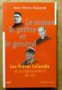 Le Moine le Prêtre et le Général. Les Frères Lalande ou le dépassement de soi.. Guérend (Jean-Pierre).