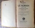 Le Koran. Traduit de l'arabe, acompagné de notes, précédé d'un abrégé de La Vie de Mahomet tiré des écrivains orientaux les plus estimés par M. ...