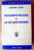 Psychopathologie de la Vie Quotidienne.. Freud (Sigmund).